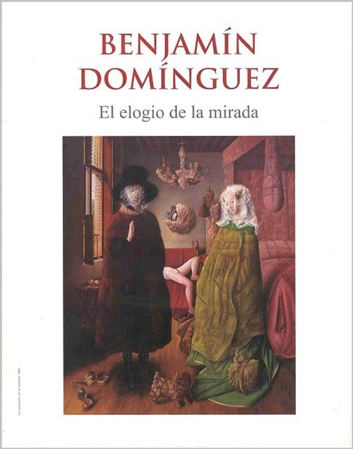 Imagen de Benjamín Domínguez: El elogio de la mirada