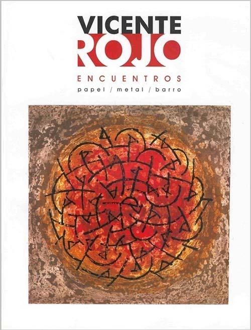 Imagen de Vicente Rojo: Encuentros papel / metal / barro
