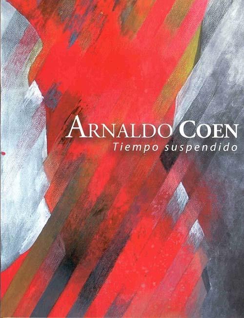 Imagen de Arnaldo Coen: Tiempo suspendido