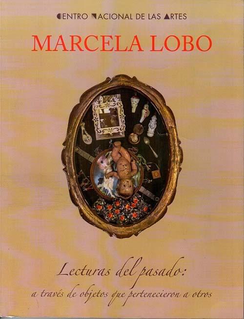 Imagen de Marcela Lobo. Lecturas del pasado: a través de objetos que pertenecieron a otros