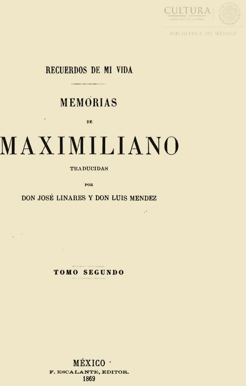Imagen de Recuerdos de mi vida : memorias de Maximiliano . Tomo 2