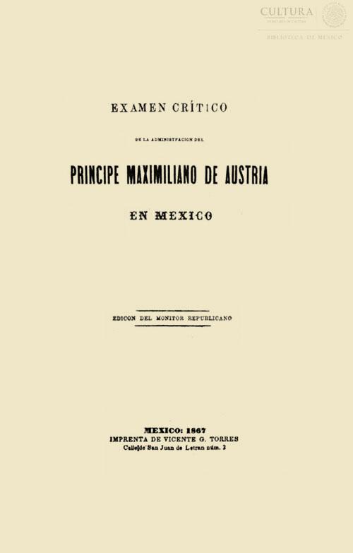 Imagen de Examen crítico en la administración [sic] del príncipe Maximiliano de Austria en México