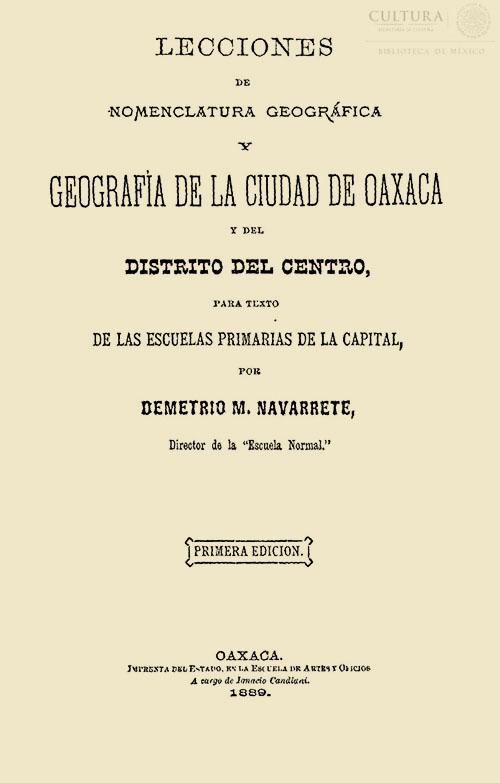 Imagen de Lecciones de nomenclatura geográfica y geografía de la ciudad de Oaxaca y del distrito del centro