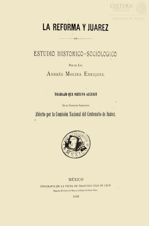 Imagen de La reforma y Juárez : estudio histórico-sociológico / por Andrés Molina Enríquez