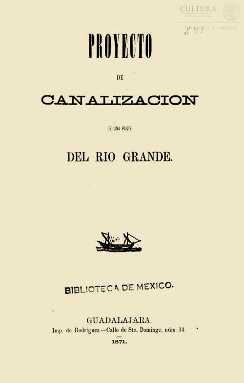 Imagen de Proyecto de canalización de una parte del Río Grande. Juan B. Matute