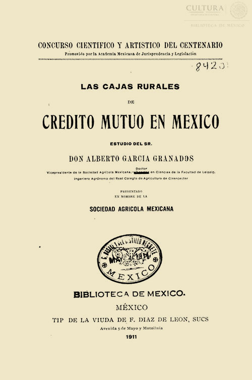 Imagen de Las cajas rurales de crédito mutuo en México / estudio de Alberto Garcia Granados presentado en nombre de la Sociedad Agrícola Mexicana