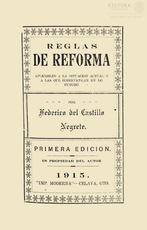 Imagen de Reglas de reforma aplicables a la situación actual y a las que sobrevengan en lo futuro / Por Federico del Castillo Negrete. [Nota: En la ficha catalográfica se señala que el ítem viene encuadernado con: NATIONAL DEBT OF MEXICO : HISTORY AND PRESENT STATUS / BY THOMAS R. LILL. NEW YORK: SEARLE, NICHOLSON & LILL, 1919]