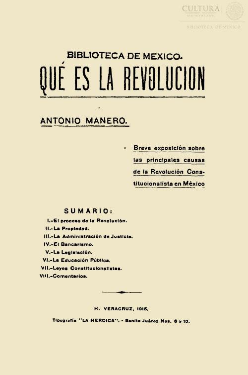Imagen de Qué es la revolución breve exposición sobre la principales causas de la Revolución Constitucionalista en México Antonio Manero