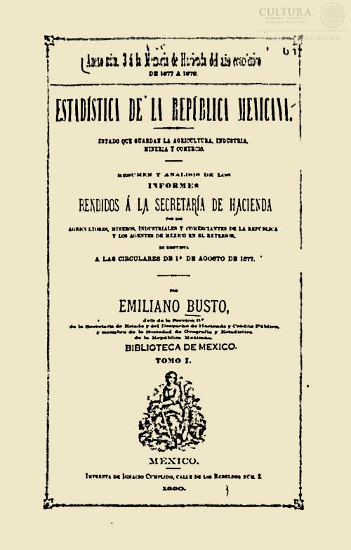 Imagen de Estadística de la republica mexicana: estado que guardan la agricultura, industria, mineria y comercio / por Emiliano Busto