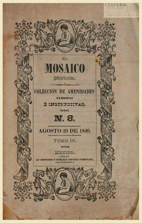 Imagen de El Mosaico mexicano o Colección de amenidades curiosas é instructivas. Numero 8