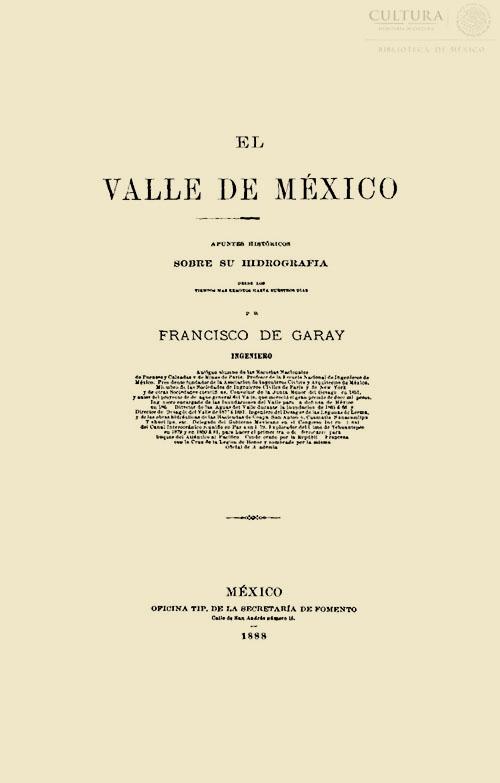 Imagen de El valle de México: apuntes históricos sobre su hidrografía desde los tiempos más remotos hasta nuestros días
