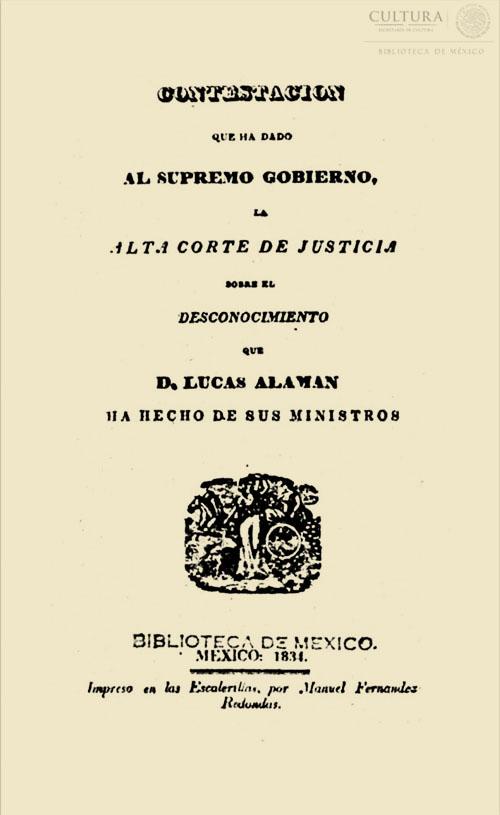 Imagen de Contestación que ha dado al Supremo Gobierno, la alta Corte de Justicia sobre el desconocimiento que D. Lucas Alamán ha hecho de sus ministros. Folleto