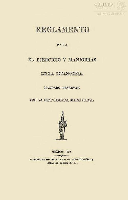 Imagen de Reglamento para el ejercicio y maniobras de la infantería: mandado observar en la República Mexicana