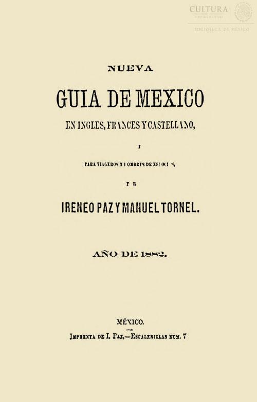 Imagen de NUEVAGUIADEMEXICOENINGLES, FRANCES Y CASTELLANO, CON ILUSTRACIONES Y NOTICIAS PARA VIAGEROS Y HOMBRESDENEGOCIOS:1882