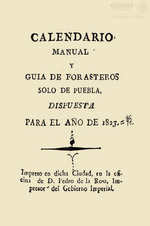 Imagen de Calendario manual y guía de forasteros solo de Puebla, dispuesta para el año 1823