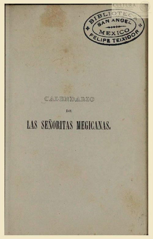 Imagen de Calendario de las señoritas megicanas para el año bisiesto de 1840 / dispuesto por Mariano Galván