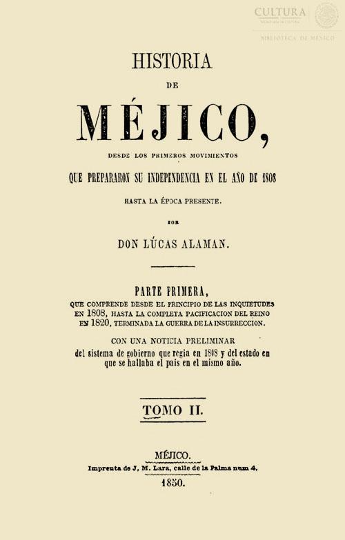 Imagen de Historia de Méjico desde los primeros movimientos que prepararon su independencia en el año de 1808 hasta la época presente. Tomo 2