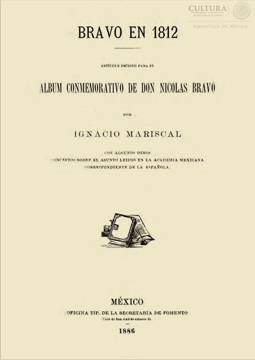 Imagen de Bravo en 1812 :artículo escrito para el album conmemorativo de don Nicolas Bravo