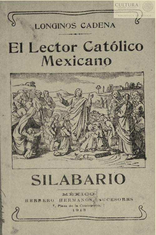 Imagen de El lector católico mexicano :método de lectura conforme con la inteligencia de los niños