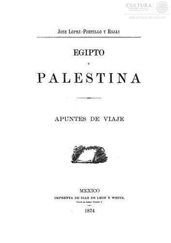 Imagen de Egipto y Palestina : apuntes de viaje / José López-Portillo y Rojas.