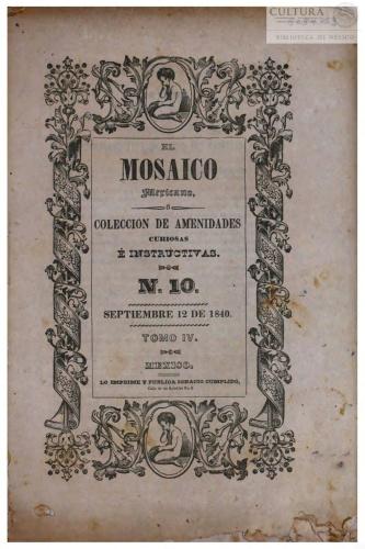 Imagen de El Mosaico mexicano o Colección de amenidades curiosas é instructivas. Tomo 10
