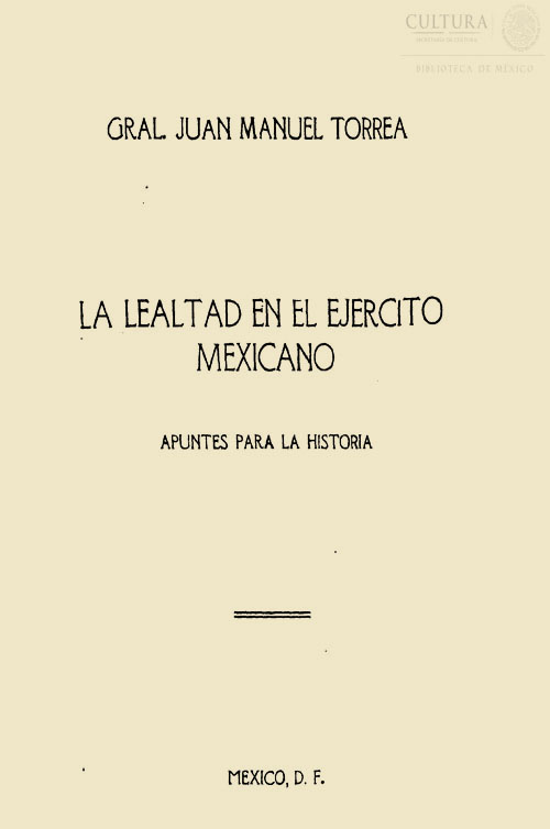 Imagen de La lealtad en el ejercito mexicano : apuntes para la historia