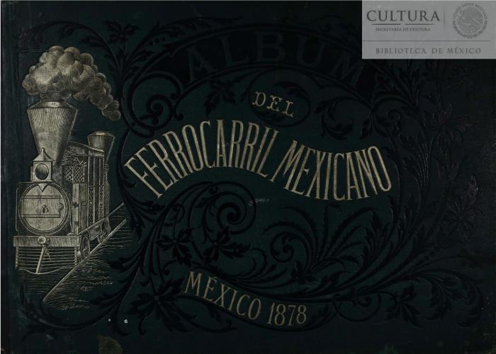 Imagen de Álbum del ferrocarril mexicano
