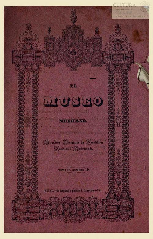 Imagen de El museo mexicano, o miscelánea pintoresca de amenidades curiosas e instructivas. Numero 10
