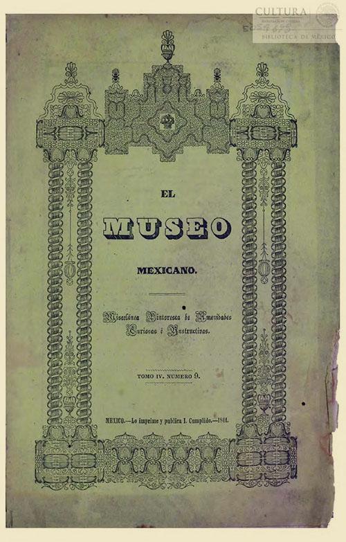 Imagen de El museo mexicano, o miscelánea pintoresca de amenidades curiosas e instructivas. Numero 9