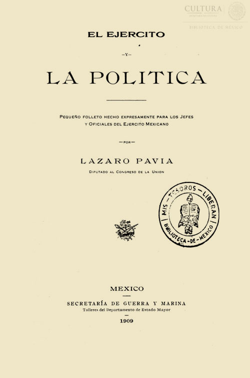 Imagen de El ejército y la política:Pequeño folleto hecho expresamente para los jefes y oficiales del ejército mexicano