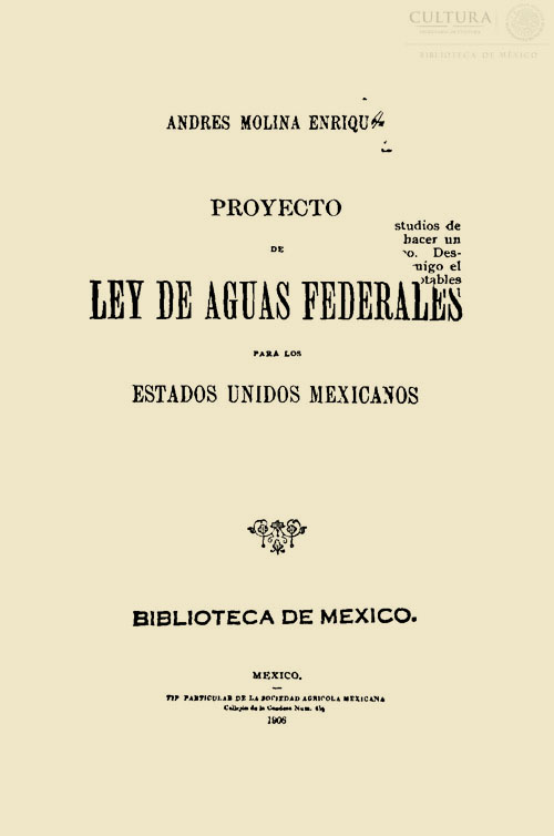 Imagen de Proyecto de Ley de aguas Federales para los Estados Unidos Mexicanos Andrés Molina Enríquez