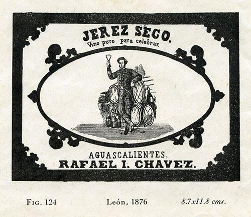 Imagen de Jerez Seco. Vino Puro para Celebrar. Aguascalientes Rafael I. Chávez. León