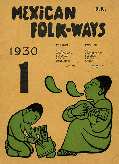 Imagen de Mexican Folkways. Mexico City. Toor, Frances Editor. Rivera, Diego art Editor. No. 1 Vol. 6.