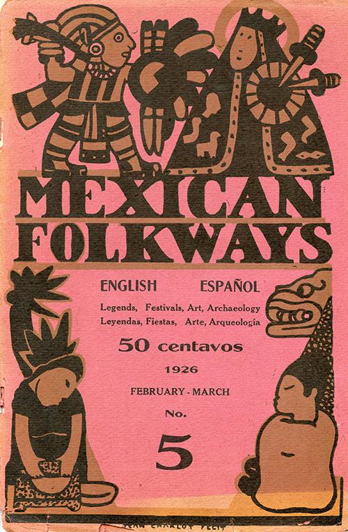 Imagen de Mexican Folkways. Mexico City. Toor, Frances Editor. Rivera, Diego art Editor. No. 5 Vol. 1.